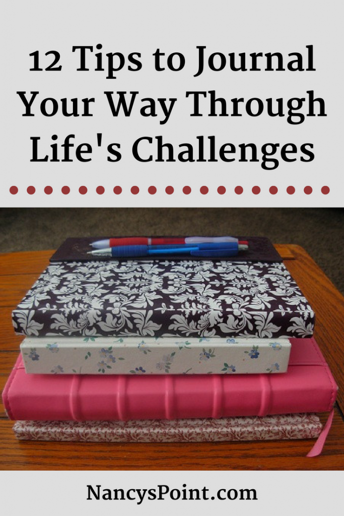 12 Tips to #Journal Your Way Through Life's Challenges #writing #journaling