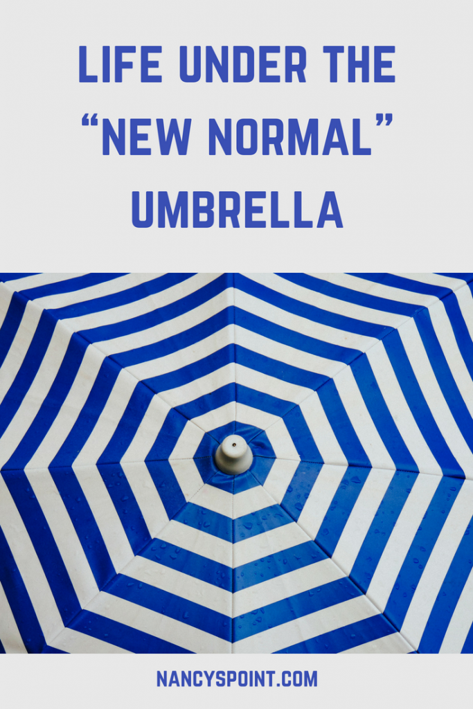 "Life Under the ""New Normal"" Umbrella"