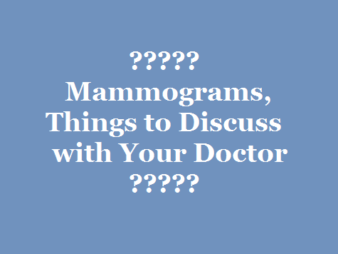 mammograms things to discuss