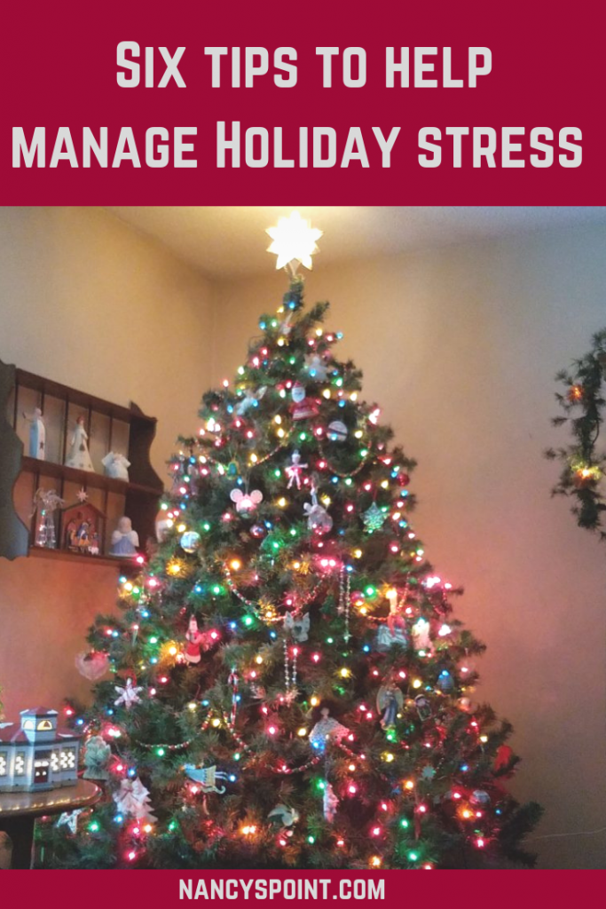 Six Tips to Help Manage Holiday Stress #holidays #selfcare #loss #grief #cancer #stress