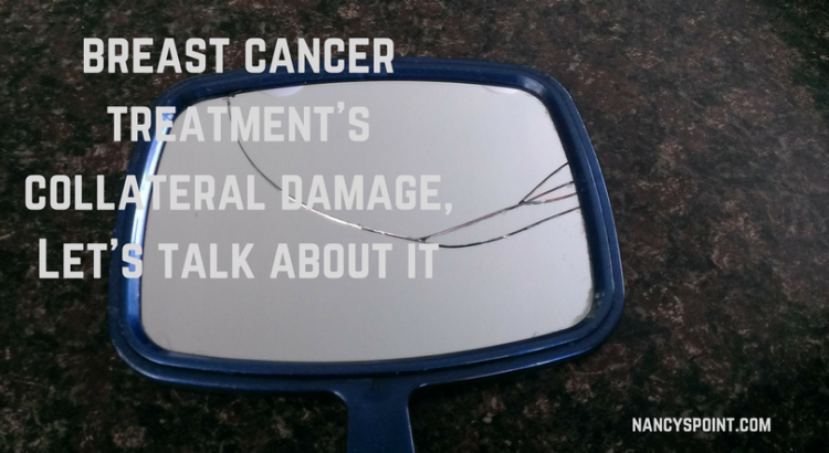 Breast Cancer Treatment's Collateral Damage, Let's Talk About It