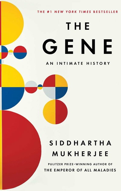 The Gene: An Intimate History by Siddhartha Mukherjee, A Review & Giveaway
