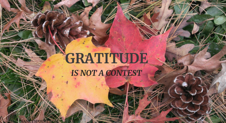 Gratitude Is Not a Contest #November #Thanksgiving #Gratitude