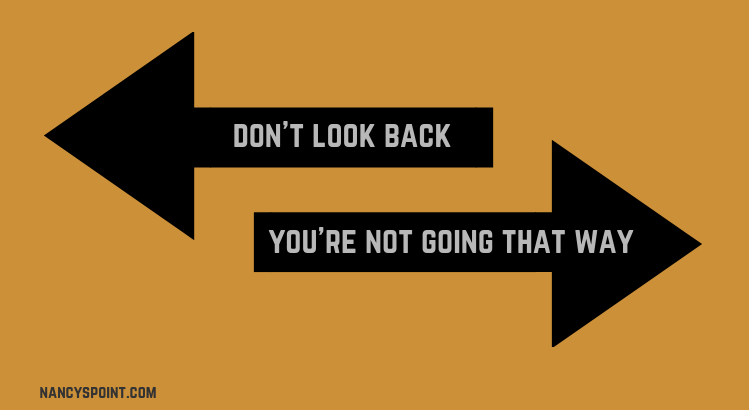 Don't Look Back & Other Useless Tips #newyear #newyearresolutions #freshstarts