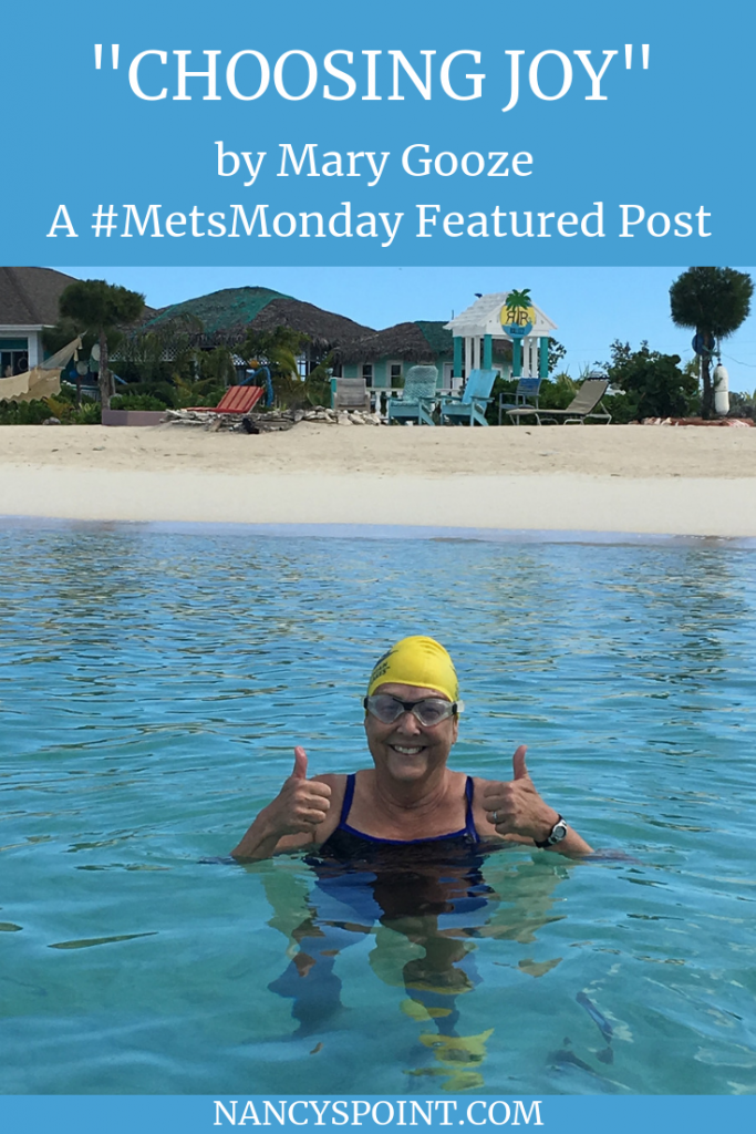 """""""Choosing Joy"""" by Mary Gooze, A #MetsMonday Featured Post #breastcancer #cancer #metastaticbreastcancer #mbc #advocacy #researchnotribbons"""