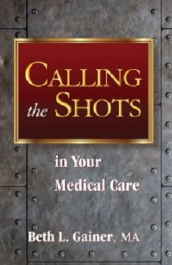 Calling the Shots in Your Medical Care