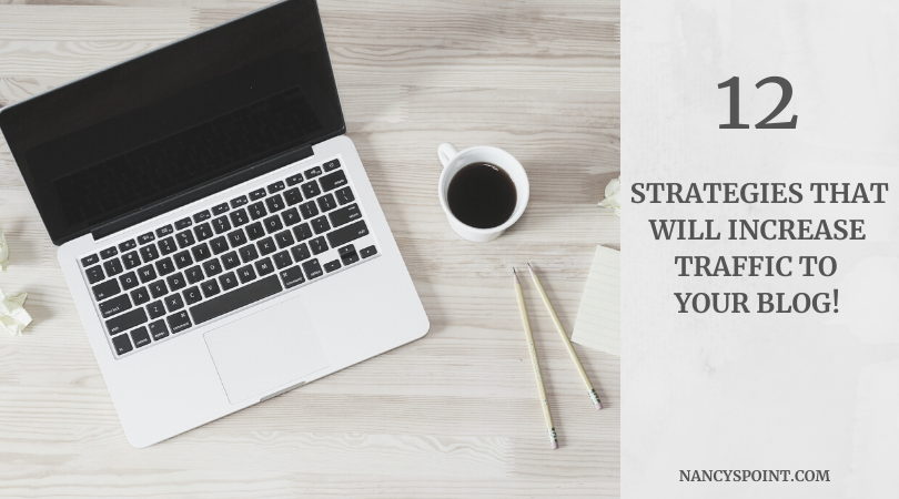 12 Tips that will bring YOU more blog traffic! #blogging #bloggers #blog