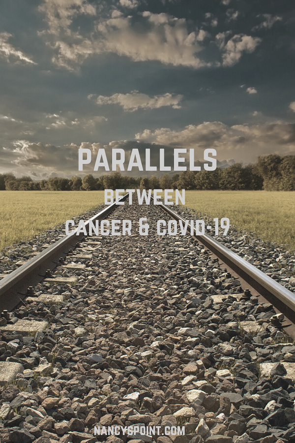 The Striking Parallels Between #Cancer & #COVID-19 & Why Thinking About them Matters #breastcancer #survivorship #cancerdiagnosis #mentalhealth #womenshealth #pandemic