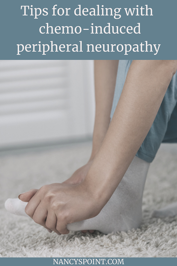 What is chemo-induced peripheral neuropathy & how do you manage it? 7 tips #cancer #chemotherapy #chemo #neuropathy #sideeffects #breastcancer