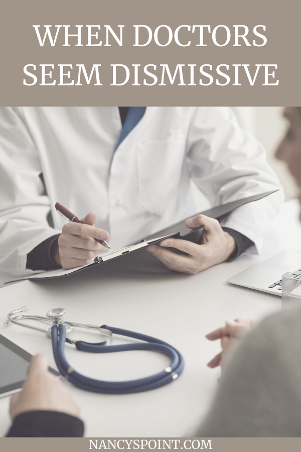 What do you do when your #doctor seems dismissive? #sideeffects #cancer #chemotherapy #advocacy #womenshealth #caregiver